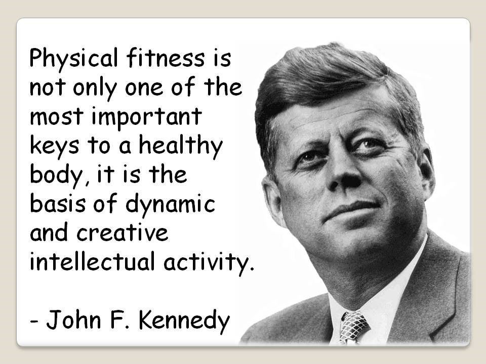 JFK quote on Exercise
